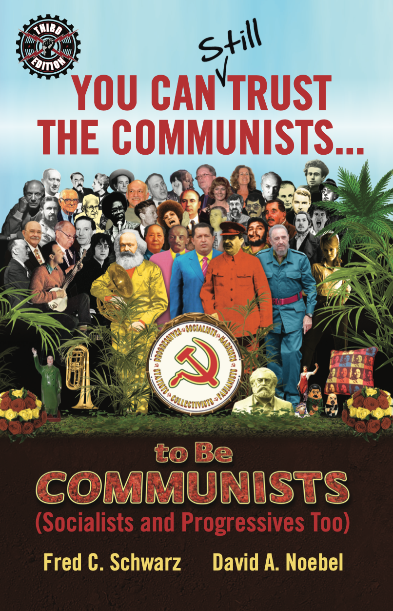 You Can Still Trust the Communists To Be Communists (3rd Edition) Image