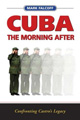 Cuba: The Morning After Image