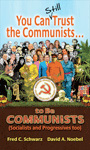 You Can Still Trust the Communists To Be Communists (2nd Edition) Image