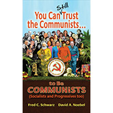 You Can Still Trust the Communists… To be Communists (Socialists and Progressives Too) Thumbnail